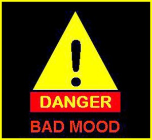 danger bad mood sign